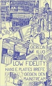 Hans E. Platte Low Fidelity