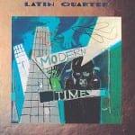 Latin Quarter_Modern Times